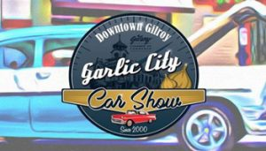 Garlic City Car Show @ Downtown Gilroy