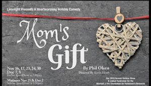 Mom's Gift @ Limelight Actors Theater