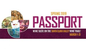 Spring Passport 2019 @ Wineries of Santa Clara Valley Wine Trail