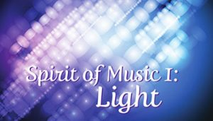 Spirit of Music I: Light @ Gavilan College