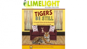 Tigers Be Still @ Limelight Actors Theater