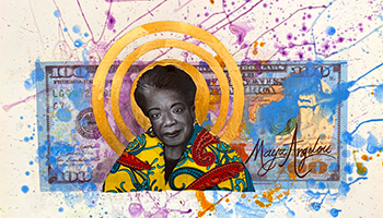 Maya Angelou on a 100 dollar bill with blue, purple, amd yellow paint around the bill